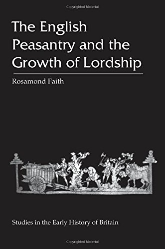 9780718502041: The English Peasantry and the Growth of Lordship (Studies in the Early History of Britain)