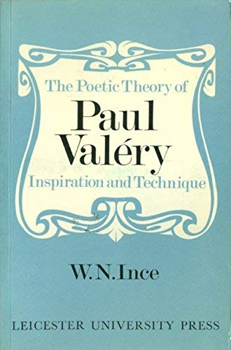 9780718510961: Poetic Theory of Paul Valery: Inspiration and Technique