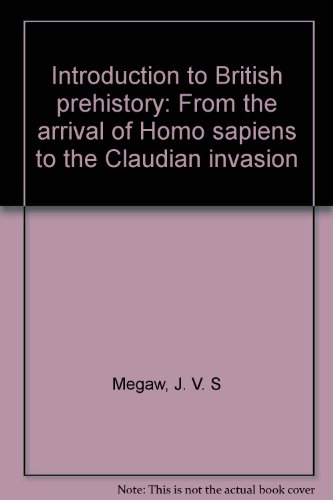 9780718511227: Introduction to British prehistory: From the arrival of Homo sapiens to the Claudian invasion