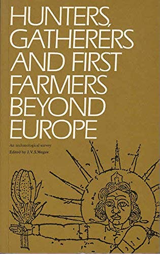 Hunters, gatherers and first farmers beyond Europe: J V S