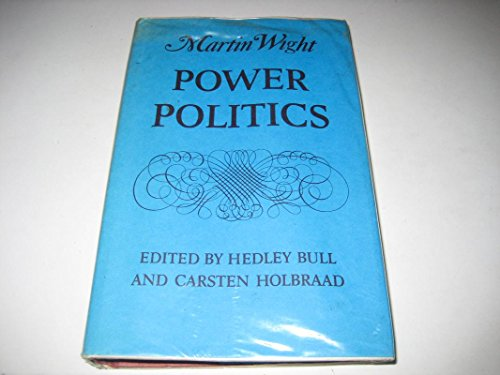 9780718511609: Power Politics