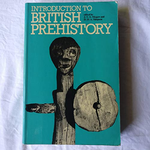 9780718511722: Introduction to British Prehistory