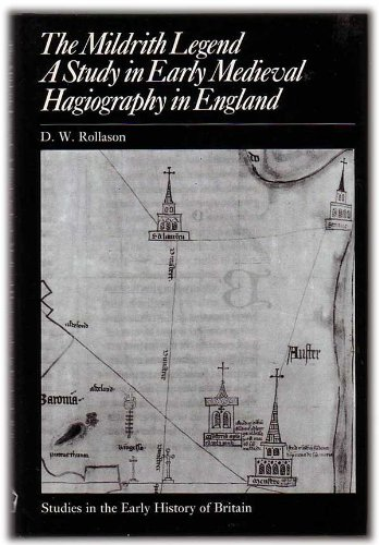 The Mildrith Legend: A Study in Early: D. W. Rollason