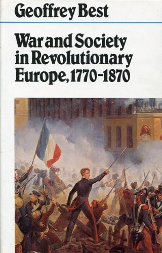 9780718512262: War and society in revolutionary Europe, 1770-1870 (Fontana history of European war and society)