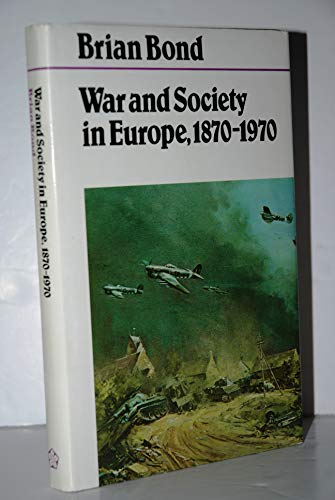 9780718512279: War and Society in Europe, 1870-1970 (Fontana history of European war and society)