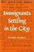 9780718512835: Immigrants Settling in the City: Ugandan Asians in Leicester