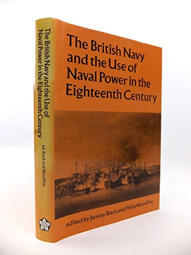 9780718513085: The British Navy and the Use of Naval Power in the Eighteenth Century