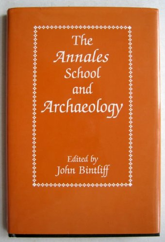 9780718513542: The Annales school and archaeology