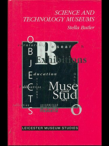 9780718513573: Science and Technology Museums (Leicester Museum Studies Series)
