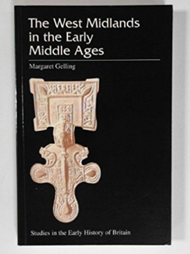 9780718513955: The West Midlands in the Early Middle Ages (Studies in the Early History of Britain)