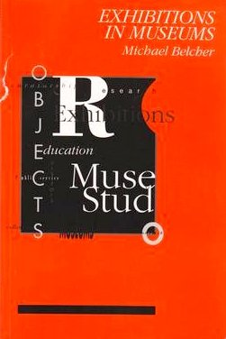 9780718514662: Exhibitions in Museums (Leicester Museum Studies)