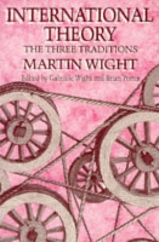 9780718517441: International Theory: The Three Traditions
