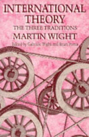 9780718517441: International Theory: The Three Traditions