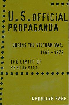 9780718519995: US Propaganda During the Vietnam War