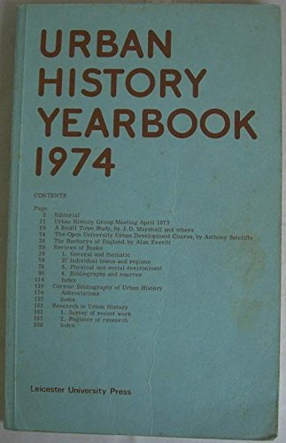 Urban History Yearbook 1974: Dyos H.J. EDITOR: