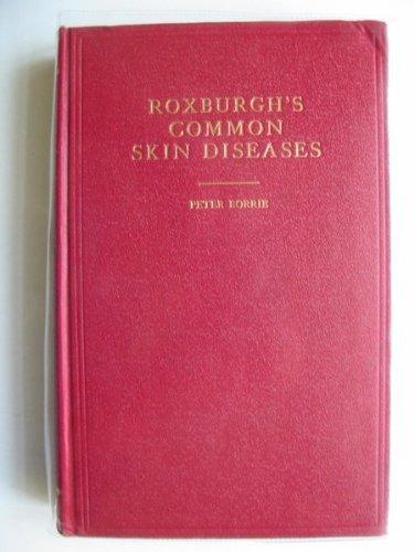 Roxburgh's Common Skin Diseases: Borrie, Peter