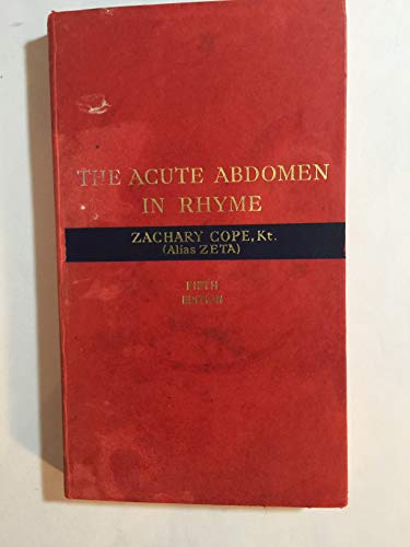 9780718603854: The diagnosis of the acute abdomen in rhyme,