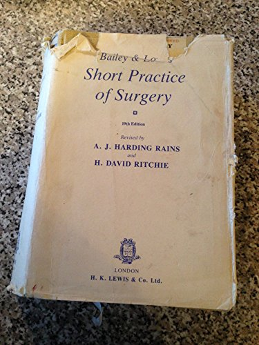 Bailey and Love's Short Practice of Surgery: Hamilton Bailey