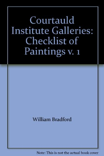 9780718709358: Courtauld Institute Galleries: Checklist of Paintings v. 1