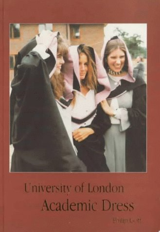 9780718716080: University of London Academic Dress