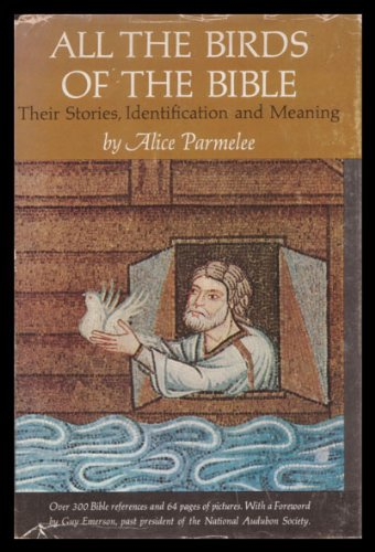 All the Birds of the Bible: Alice Parmelee