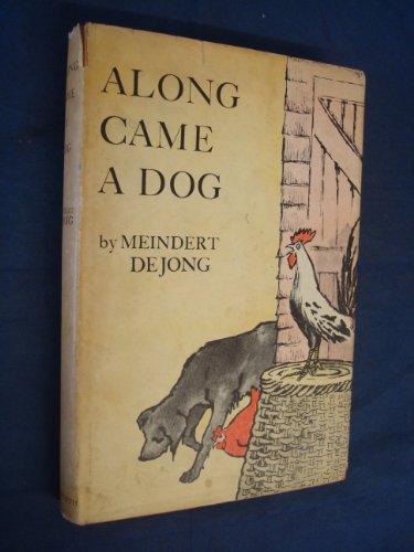 9780718800130: Along Came a Dog