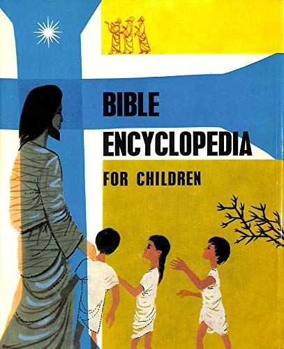 Bible Encyclopedia for Children: Northcott, Cecil