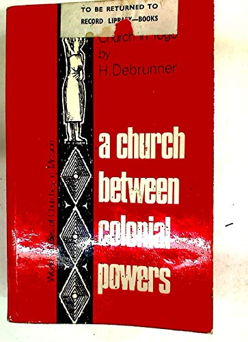 9780718801595: Church Between Colonial Powers