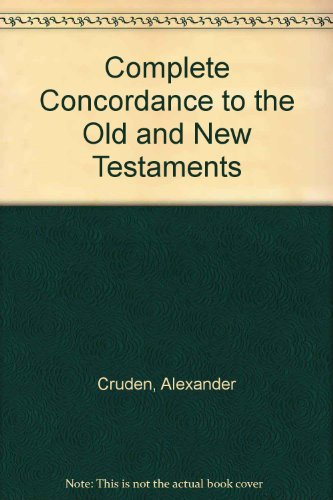 9780718802035: Complete Concordance to the Old and New Testaments