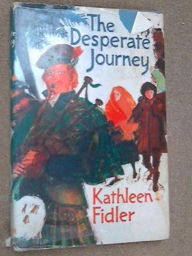 Desperate Journey (0718802187) by Kathleen Fidler