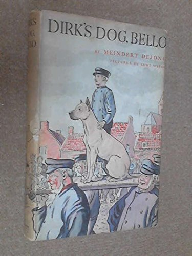 9780718802219: Dirk's Dog, Bello
