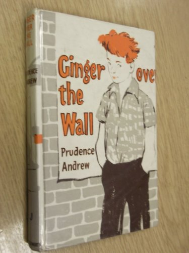 9780718803629: Ginger Over the Wall