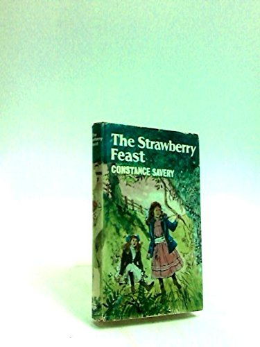 Strawberry Feast (Golden Way) (0718803868) by Constance Savery