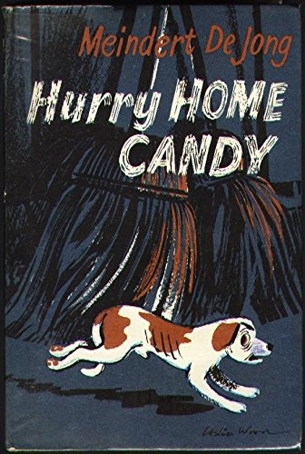 9780718804527: Hurry Home, Candy