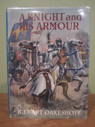 9780718805012: A Knight and His Armour