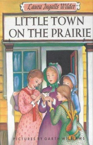9780718805197: Little Town on the Prairie