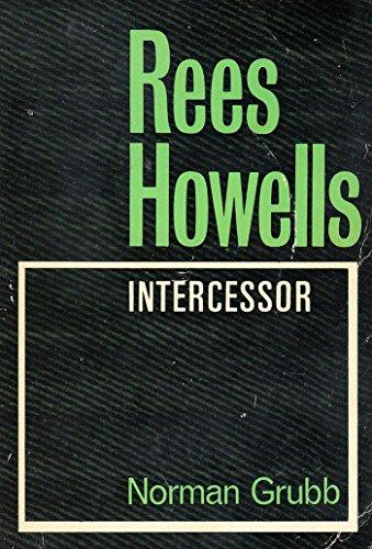 9780718807900: Rees Howells, Intercessor