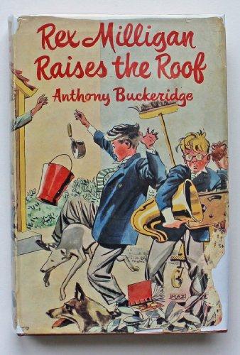 9780718807948: Rex Milligan Raises the Roof