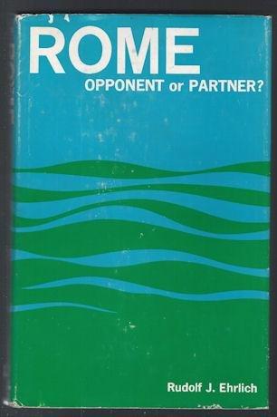 9780718807993: Rome : Opponent or Partner?