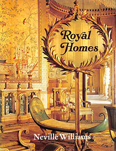 Royal Homes of Great Britain from Medieval to Modern times: Williams, Neville