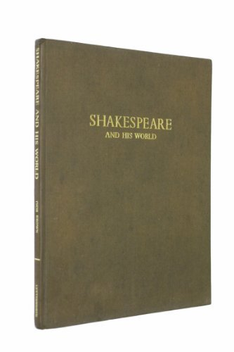 9780718808143: Shakespeare and His World