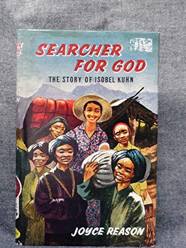 9780718808754: Searcher for God: The Story of Isobel Kuhn (Faith & Fame)
