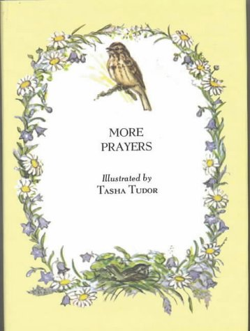 More Prayers (First Book) (0718813642) by Tasha Tudor