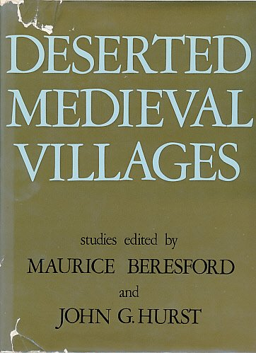 DESERTED MEDIAEVAL VILLAGES: Maurice Beresford