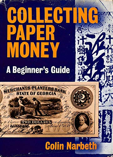 9780718813819: Collecting Paper Money (Beginner's Guides)