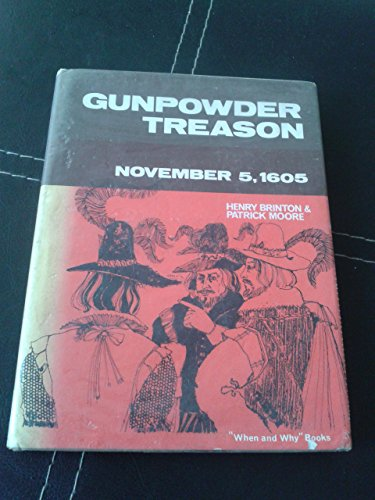 9780718816933: Gunpowder Treason (When & Why S)