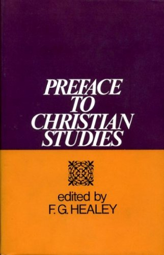 Preface to Christian Studies: HEALY, F. G. (ed.)