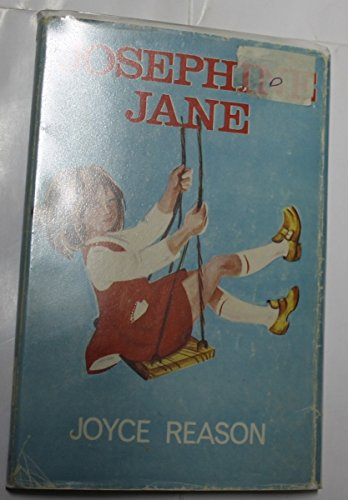 Josephine Jane: Reason,Joyce