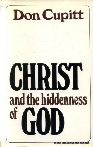 9780718817985: Christ and the Hiddenness of God