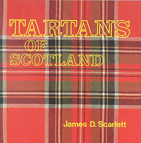 Tartans of Scotland: James D. Scarlett